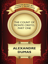 The Count of Monte Cristo, Part One (eBook): A Play in Five Acts